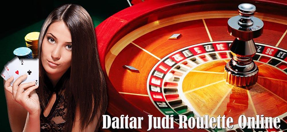 Daftar Judi Roulette Online Android Terpercaya Indonesia