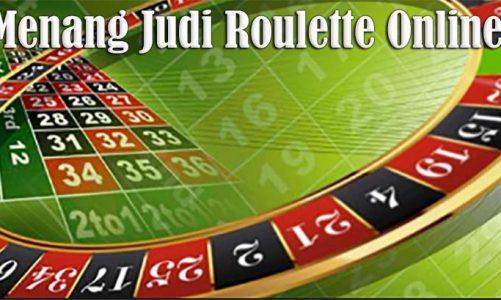 Trik Judi Roulette Online Mudah Menang Ratusan Juta Rupiah